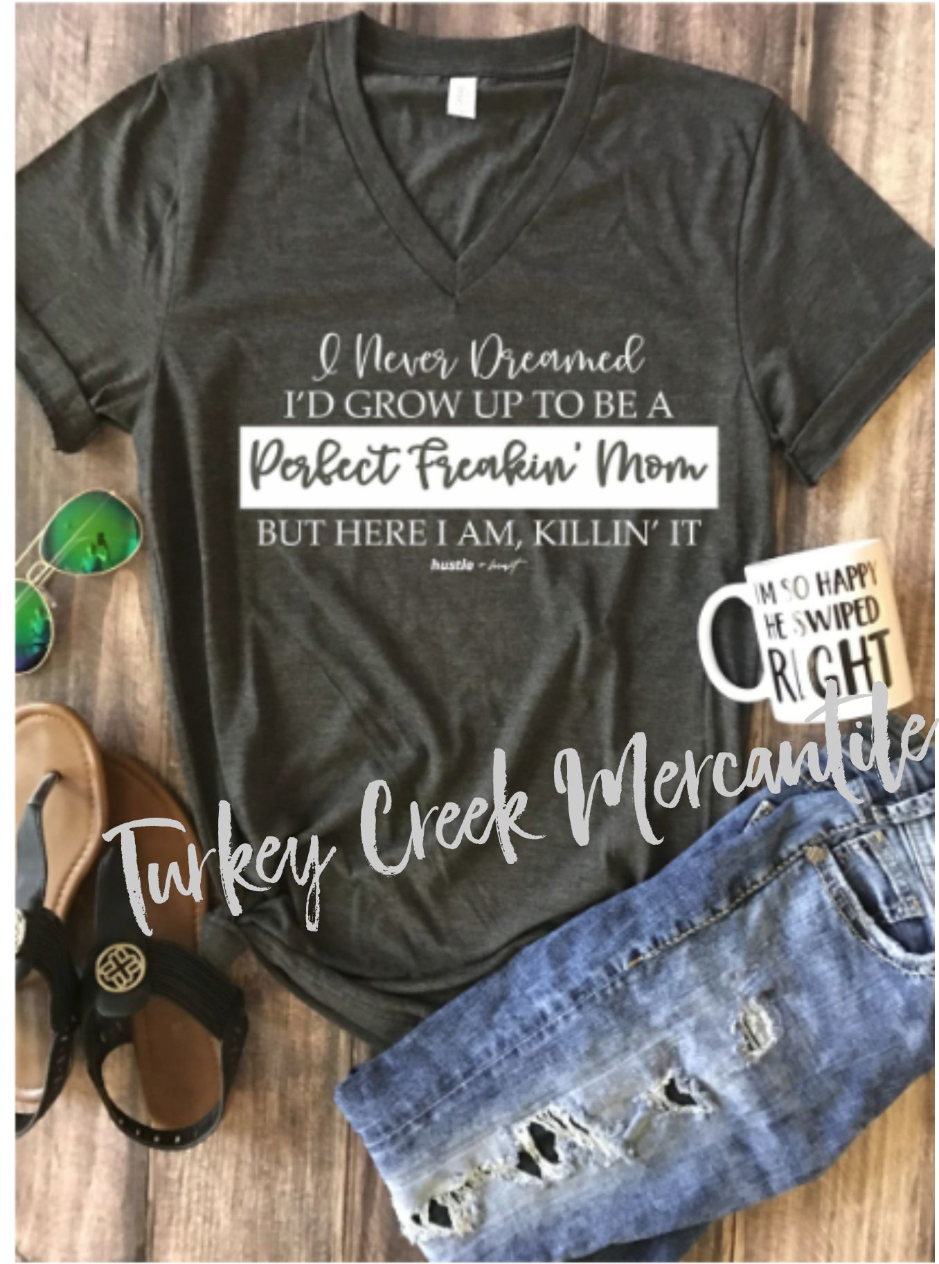 https://www.turkeycreekmercantile.com/Store/Product/mom-perfect-and-killing-it?page=1&sort=AlphaAscending&pageSize=12&parentCategory=all
