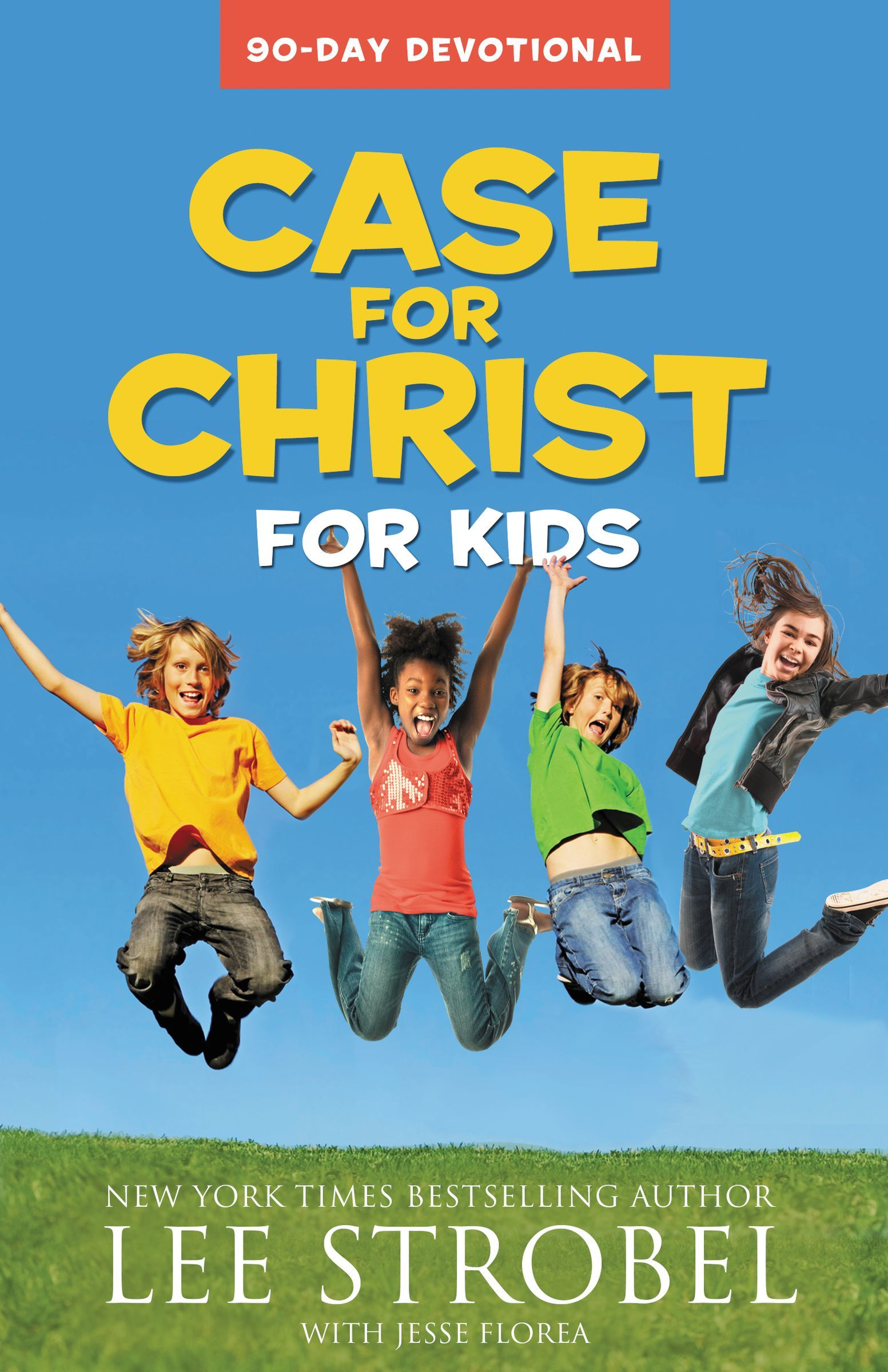 Case for Christ for Kids: A 90 Day Devotional
