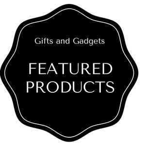 Featured Products at Gifts and Gadgets