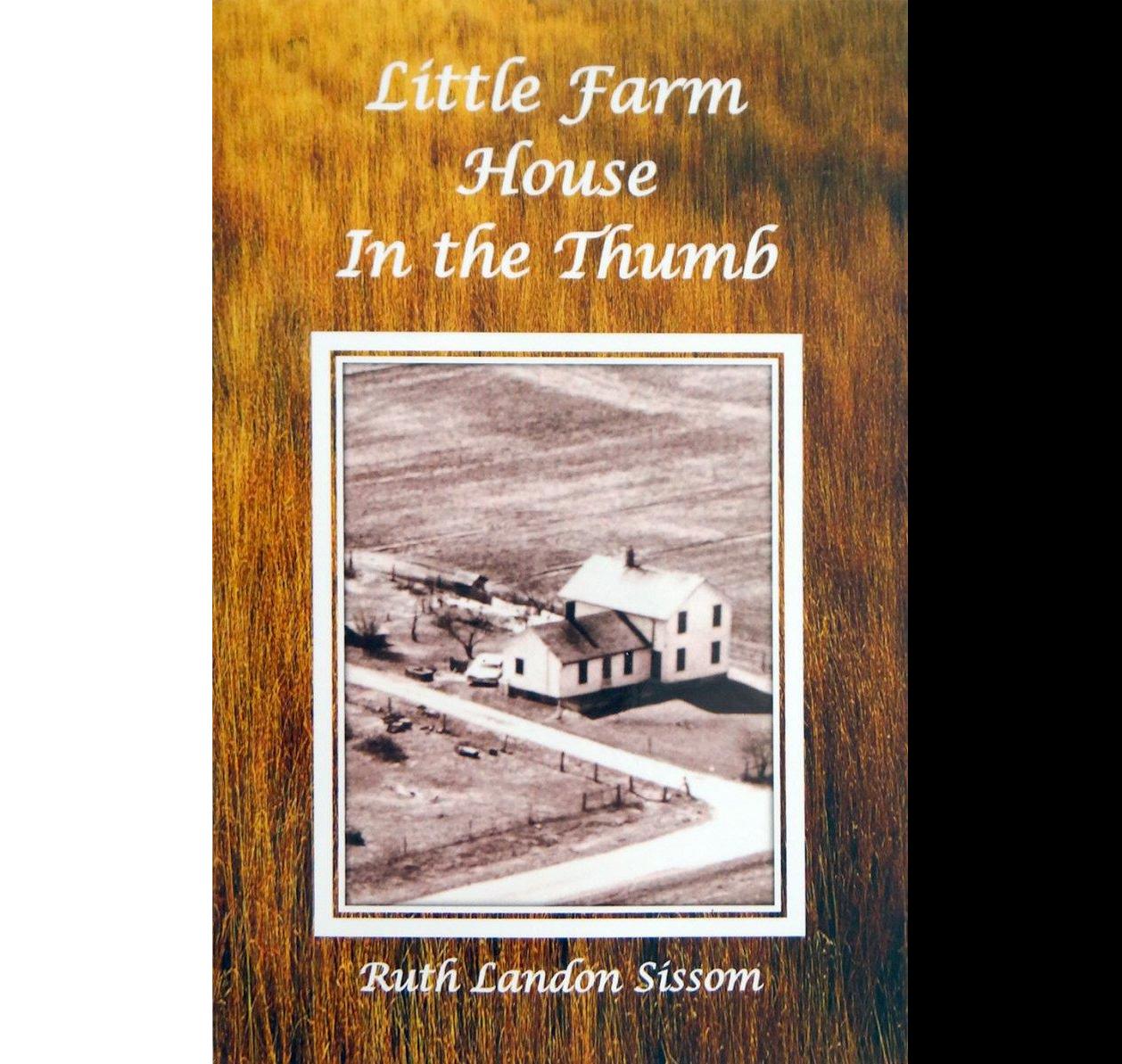 LITTLE FARM HOUSE IN THE THUMB