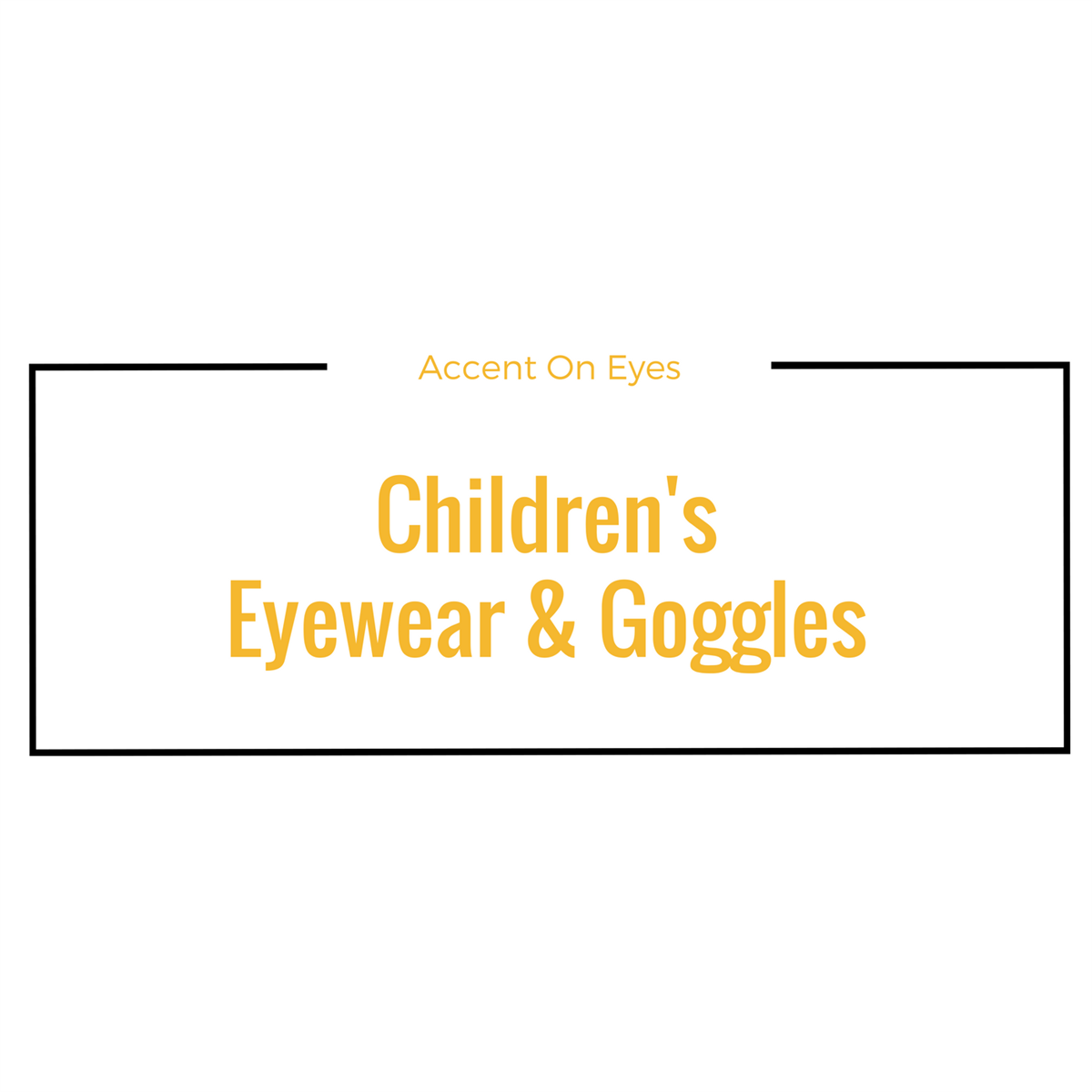 Children's Eyewear information at Accent On Eyes in Rockville Centre, NY