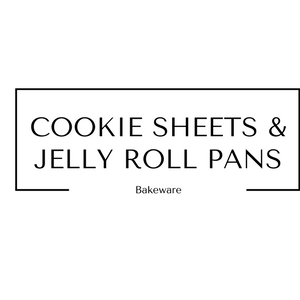 Cookie Sheets and Jelly Roll Pans Bakeware at Gifts and Gadgets