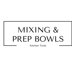 Mixing and Prep Bowls Kitchen Tools at Gifts and Gadgets