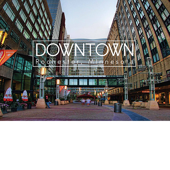 Proud Member of Downtown Rochester Minnesota